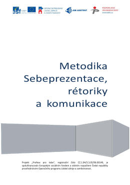 Metodika sebeprezentace, rétoriky a komunikace ()
