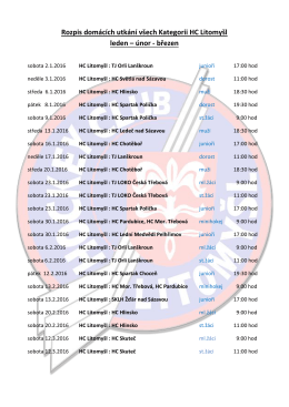 Rozpis domácích utkání všech Kategorii HC Litomyšl leden – únor