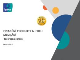 Závěrečná zpráva 2015 IPSOS: Sjednání produktů