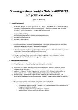 Obecná grantová pravidla Nadace AGROFERT pro právnické osoby