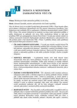 DEBATA S MINISTREM ZAHRANIČNÍCH VĚCÍ ČR