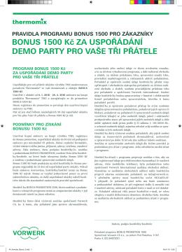 BONUS 1500 Kč ZA USPOŘÁDÁNÍ DEMO PARTY PRO VAŠE TŘI