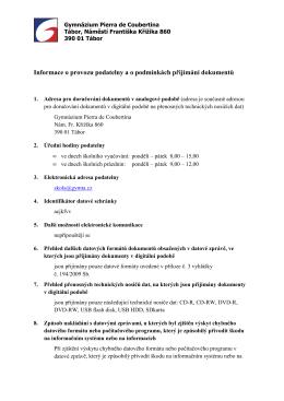 Informace o provozu podatelny a o podmínkách přijímání dokumentů
