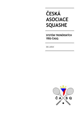 Koncepce systému udělování trenérských tříd ČASQ