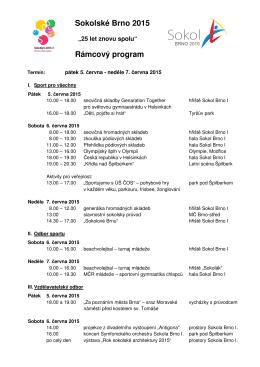 Sokolské Brno 2015 Rámcový program