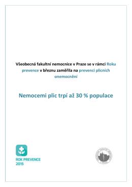 Nemocemi plic trpí až 30 % populace