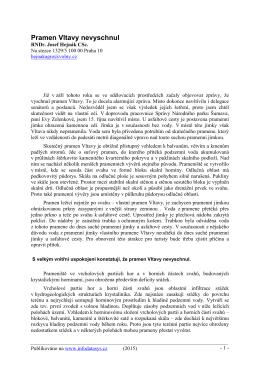 Pramen Vltavy nevyschnul