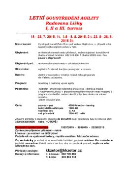 LETNÍ SOUSTŘEDĚNÍ AGILITY - Kynologický Klub Zetor Brno