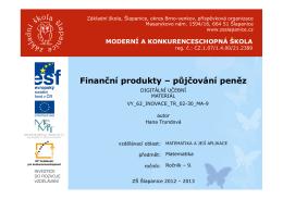 Finanční produkty – půjčování peněz