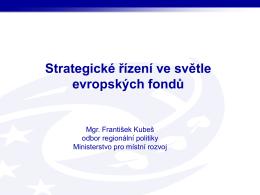 Strategické řízení Mgr. František Kubeš ( , 1,7 MB)
