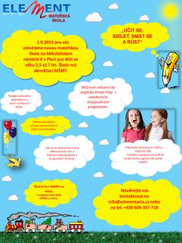 1.9.2015 pro vás otevíráme novou mateřskou školu na Mikulášském