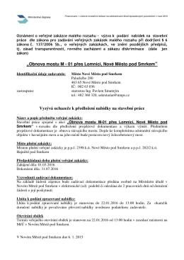 """""""Obnova mostu M - 01 p es Lomnici, Nové M sto pod Smrkem"""