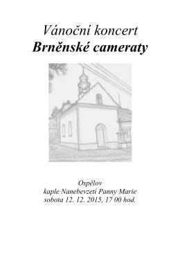 Vánoční k Brněnské cameraty Vánoční koncert Brněnské cameraty