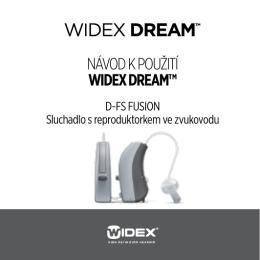 NÁVOD K POUŽITÍ WIDEX DREAM™