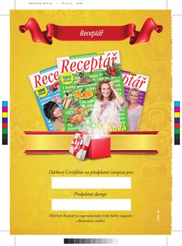 Dárkový Certifikát na předplatné časopisu pro: Předplatné daruje: