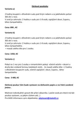 Dárkové poukázky Varianta a) 2 hodiny koupání v