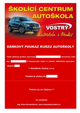 DÁRKOVÝ POUKAZ KURZU AUTOŠKOLY - autoskola