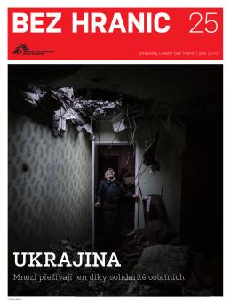 Ukrajina: Mnozí přežívají jen díky solidaritě