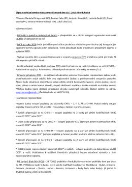 Zápis ze schůze komise všestrannosti konané dne 30.7.2015 v