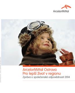 ArcelorMittal Ostrava Pro lepší život v regionu