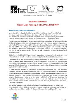 Souhrnné informace Projekt Lepší start, reg.č. CZ.1.07/1.2.17/02.0037