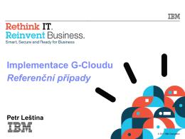 Implementace G-Cloudu Referenční případy