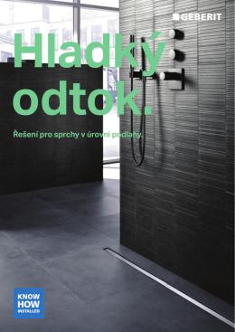 Řešení pro sprchy v úrovni podlahy.