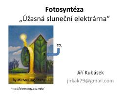 """Fotosyntéza """"Úžasná sluneční elektrárna"""""""