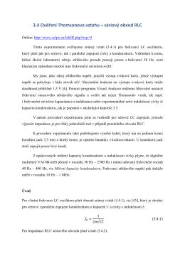 3.4 Ověření Thomsonova vztahu – sériový obvod RLC