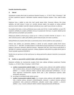Pravidla charitativního projektu: 1) Obecně Pořadatelem projektu