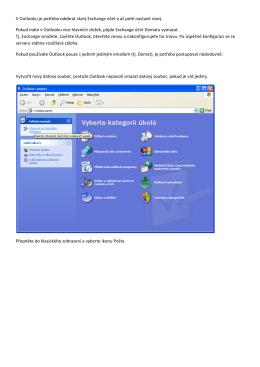 V Outlooku je potřeba odebrat starý Exchange účet a až poté