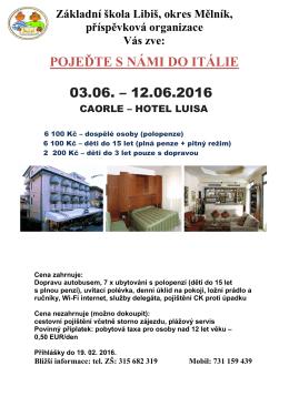 pojeďte s námi do itálie 03.06. – 12.06.2016, caorle – hotel luisa