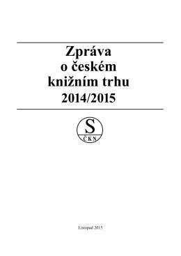 Zpráva o českém knižním trhu - Svaz českých knihkupců a nakladatelů
