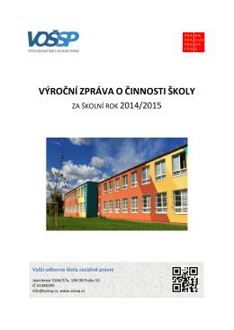 Výroční zpráva o činnosti školy za šk. r. 2014 – 2015