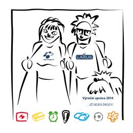 Výroční zpráva 2014 …JIŽ NEJEN DROGY!
