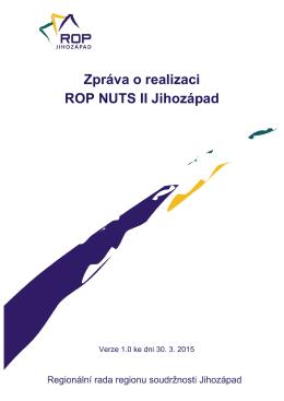 Zpráva o realizaci ROP NUTS II Jihozápad
