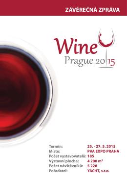 ZÁVĚREČNÁ ZPRÁVA - Wine Prague 2015