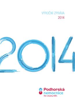VÝROČNÍ ZPRÁVA 2014 - Podhorská nemocnice