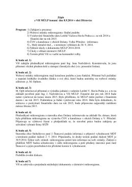 Zápis z VH MÚLP konané dne 8.9.2014 v obci Dřetovice Program: 1