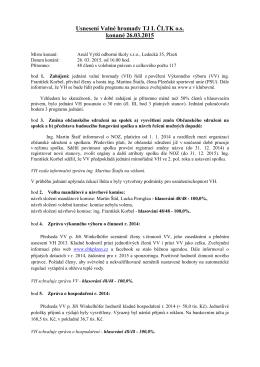 Usnesení Valné hromady TJ I. ČLTK o.s. konané