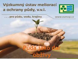 PŮDA jako dar obživy - Ing. Jiří Hladík, Ph.D.