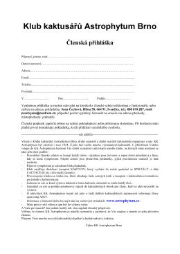 Klub kaktusářů Astrophytum Brno Členská přihláška