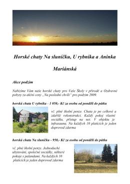 Horské chaty Na sluníčku, U rybníka a Aninka