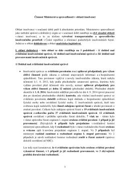 Činnost Ministerstva spravedlnosti v oblasti insolvencí Oblast