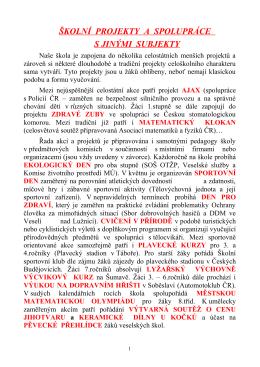 Školní projekty spolupráce - Základní škola Veselí nad Lužnicí, Čs
