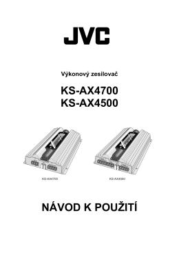 KS-AX4700 KS-AX4500 NÁVOD K POUŽITÍ