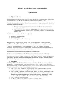 Základy trestní odpovědnosti pedagogů a žáků Vybrané části