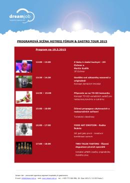 PROGRAMOVÁ SCÉNA HOTREQ FÓRUM & GASTRO TOUR 2015