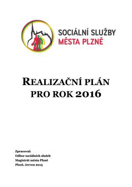 Realizační plán na rok 2016 - Sociální služby města Plzně