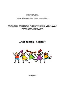 Plán ŠD 2015-2016 - základní a mateřská škola sudoměřice